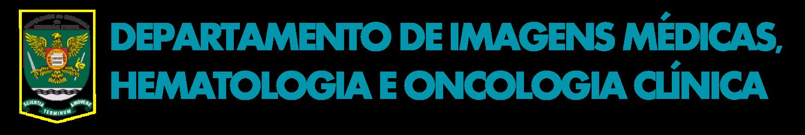 Departamento de Imagens Médicas, Hematologia e Oncologia Clínica