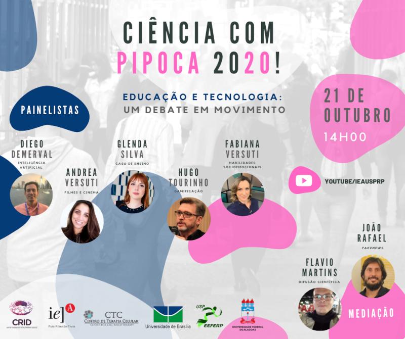 Edição 2020 do Ciência com Pipoca discute tecnologia e educação