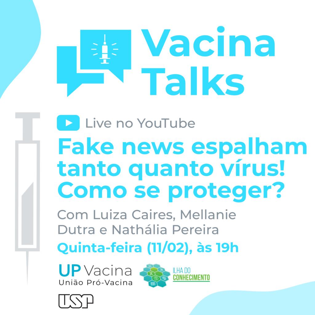 Vacina Talks discute como se proteger contra fake news