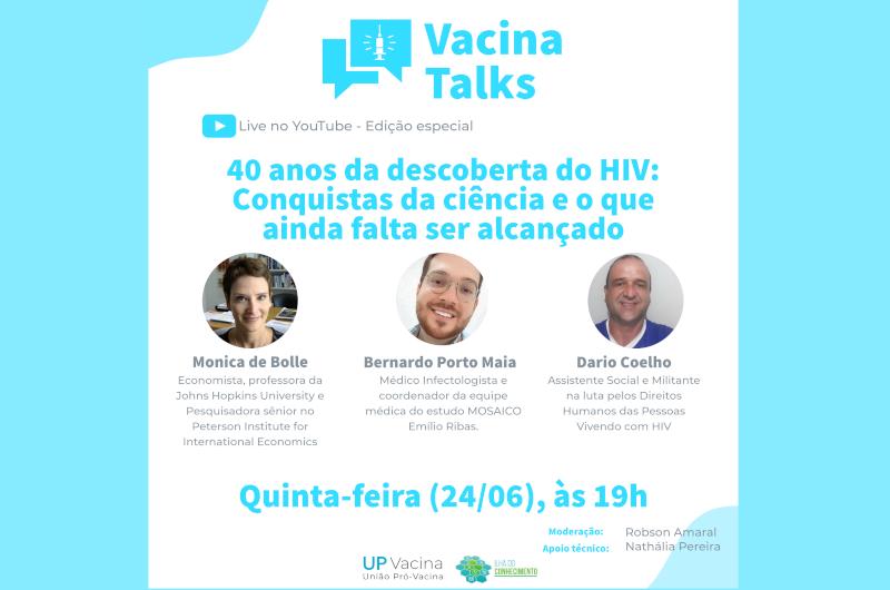 Vacina Talks aborda 40 anos da descoberta da AIDS