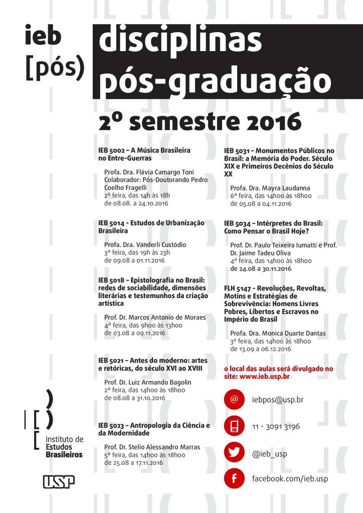 Disciplinas da Pós-graduação IEB do 2° Semestre.