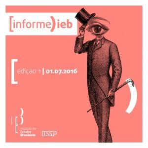 Informe IEB | edição n° 1