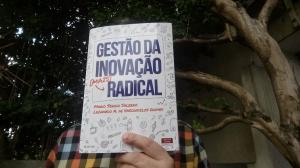 """O que os autores tem a falar sobre o livro """"Gestão da inovação mais radical""""?"""
