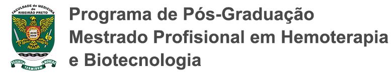 Programa do Mestrado Profissional em Hemoterapia e Biotecnologia