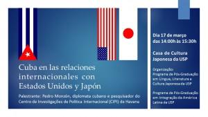 Cuba en las relaciones internacionales con Estados Unidos y Japón - convite