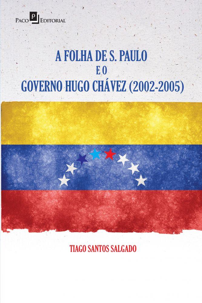 a_folha_de_s._paulo_e_o_governo_hugo_chavez_2002_2005